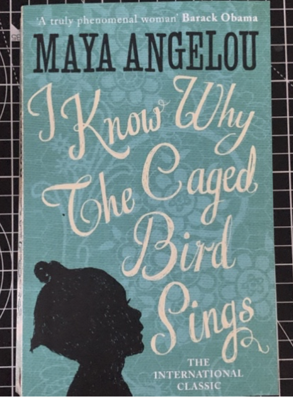 Object+3%3A+%E2%80%9CI+know+why+the+caged+bird+sings%E2%80%9D+by+Maya+Angelou