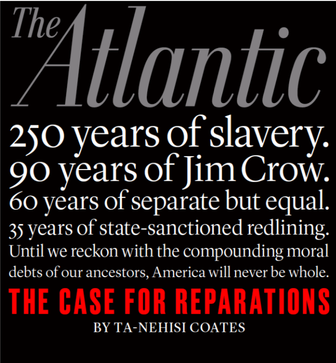 Object+1%3A+%E2%80%98The+case+for+reparations%E2%80%99+%E2%80%93+an+article+from+The+Atlantic